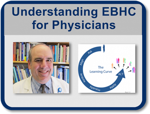 Understanding Evidence-based Healthcare: A Foundation for Action – Course for Physicians
