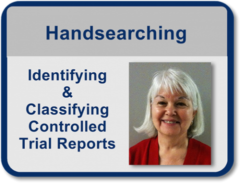 Handsearching: Identifying and Classifying Controlled Trial Reports